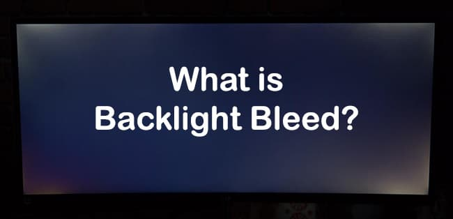 what is Backlight Bleed